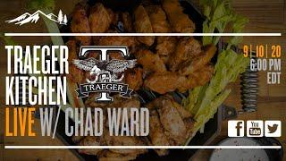 Traeger Kitchen Live #23 - Game Day Chicken Wings with Chad Ward