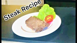 Steak Recipes:How to make Steak(Rare Steak, Medium Rare and Well Done Steak Recipes)