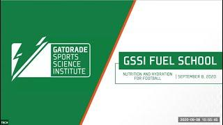 GSSI Fuel School: Hydration and Nutrition for Football