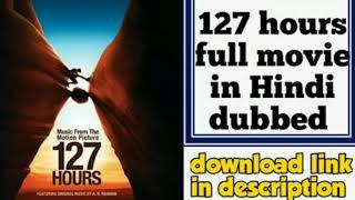 #127hoursmovieinhindi ||  #127hoursfullmoviesinhindi || 127 hours in hindi download link 127 hours