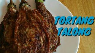 TORTANG TALONG |FILIPINO FOOD