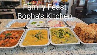 A Family Feast 4 Main Course Plus Desserts - Appetizers - Khmer Cooking @Bopha's Kitchen