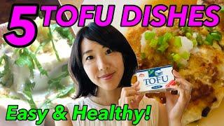 Five signature Tofu dishes you should know how to cook! Cook Tofu at home/ 簡単に作れる豆腐料理5選!