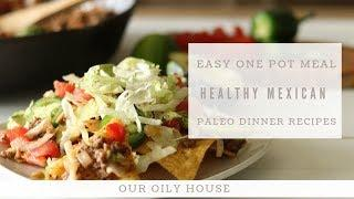 Easy Paleo One Pot Mexican Meal | Paleo Dinner Recipes | Cast Iron Skillet Recipes