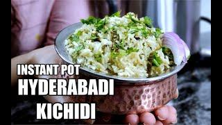 Instant Pot Hyderabadi Kichidi | Moong dal Rice | Quick Dinner Recipe | Rice and Lentils dish