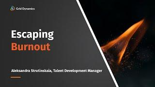 Escaping burnout  I webinar [RUS]