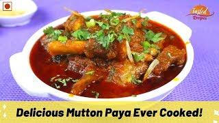 Hyderabadi Mutton Paya Recipe | Goat Trotters | Bakri Eid Special - TastedRecipes