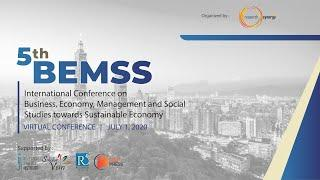 The 5th BEMSS Virtual Conference - July 1, 2020