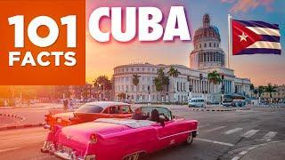 101 Facts About Cuba