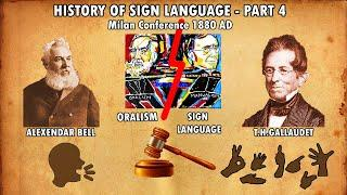 History of Sign Language - Part 4 - Milan Conference | Explained by krkumar Insights