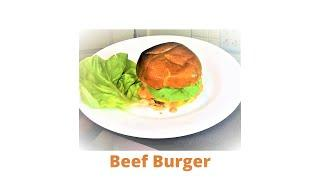 Beef Burger Recipe: How to make a beautiful and juicy Burger(Burger Recipe) Fresh Ground Mince